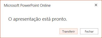 Uma caixa de diálogo confirma que a cópia está pronta a ser transferidas. Clique no botão de transferência.