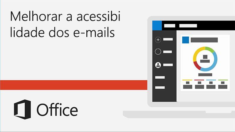 Vídeo sobre como melhorar a acessibilidade dos e-mails