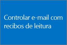 Controlar e-mail com recibos de leitura