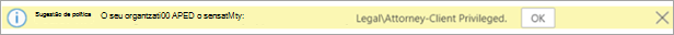 Screenshot de uma dica de política para um rótulo de sensibilidade aplicado automaticamente