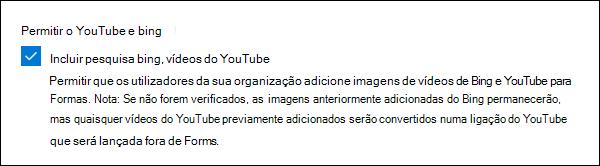 Definição de administração do Microsoft Forms para YouTube e Bing