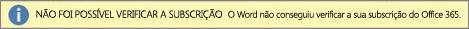"""Captura de ecrã a mostrar a barra de aviso """"Não Foi Possível Verificar a Subscrição"""""""