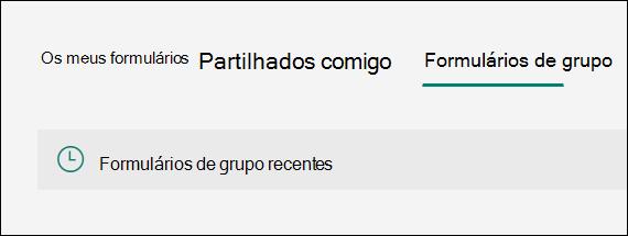 Recente opção de formulários de grupo em Formulários Microsoft