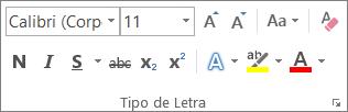 Opções de formatação de texto no grupo Tipo de Letra