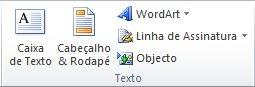 O grupo Texto no separador Inserir no friso do Excel 2010.