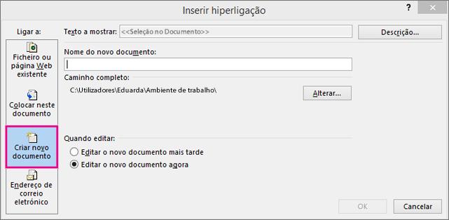 caixa de diálogo na qual pode incluir uma ligação a um novo documento