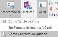 No Outlook, no separador Contacto, no grupo ações, selecione reencaminhar e, em seguida, escolha uma opção.
