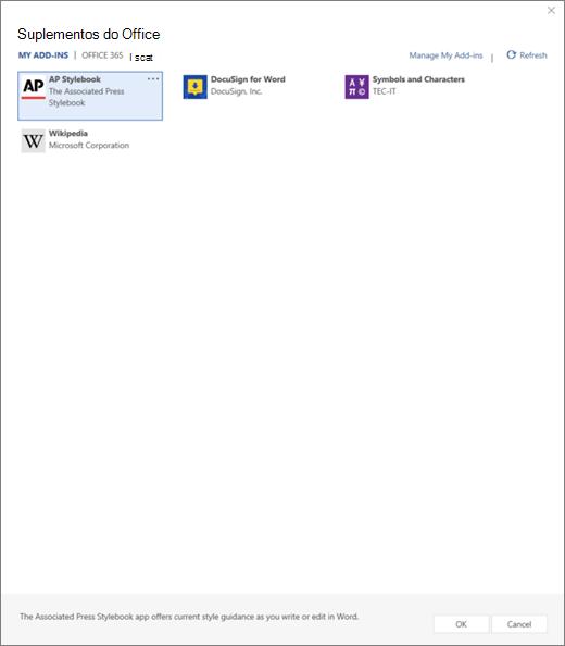 Captura de tela a mostrar o separador os meus suplementos da página de suplementos do Office, onde são apresentados os suplementos do utilizador. Selecione o suplemento para o iniciar. Também estão disponíveis as opções para gerir os meus suplementos ou atualizar.