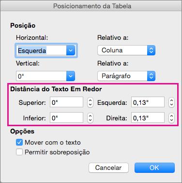 Defina o espaço entre a tabela selecionada e o corpo de texto em Distância do texto em redor.