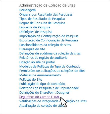 Selecione definições de segurança de campo HTML para controlar uma capacidade de utilizadores para incorporar conteúdos