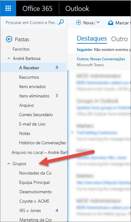 Encontrará os seus grupos no painel de navegação à esquerda no Outlook e Outlook na Web
