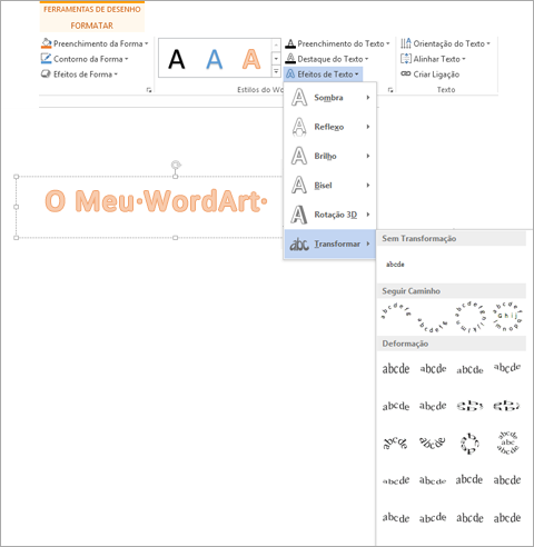 Efeitos de Texto no separador Formatar das Ferramentas de Desenho, com a galeria Transformar aberta
