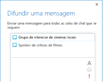 Captura de ecrã da parte superior da caixa de diálogo Difundir uma Mensagem