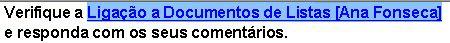 Utilize as teclas SHIFT e de seta para realçar o texto da ligação