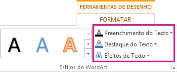 Grupo Estilos do WordArt no separador Formatar Ferramentas de Desenho