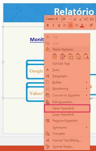 No menu de contexto que é aberto, clique em abrir hiperLigação.