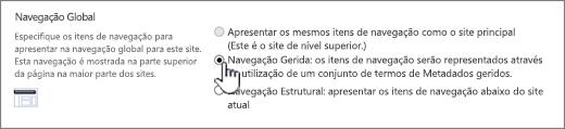 Definições de navegação global com navegação gerida selecionada
