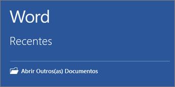 É apresentada uma lista dos documentos utilizados mais recentemente.