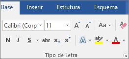 No Word, no separador Base, no grupo Tipo de Letra, selecione um tipo de letra e o tamanho do mesmo.