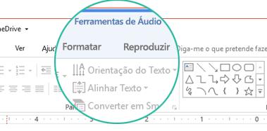 """Quando um clip de áudio estiver selecionado num diapositivo, a secção """"Ferramentas de Áudio"""" é apresentada no friso da barra de ferramentas e tem dois separadores: Formatar e Reproduzir."""
