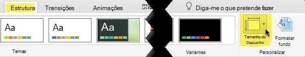 O botão Tamanho de Diapositivo está na extremidade direita do separador Design na barra de ferramentas