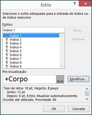 A caixa de diálogo Modificar estilo permite-lhe qual o texto no seu índice será o aspeto de atualizar.