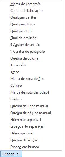 Na caixa de diálogo Localizar e Substituir, selecione Especial e, em seguida, selecione uma opção na lista.