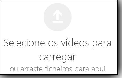 Office 365 vídeo selecionar vídeos para carregar