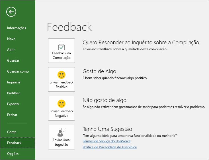 Clique em Ficheiro > Feedback para fornecer comentários ou sugestões sobre o Microsoft Project