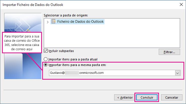 Para importar o seu e-mail, contactos e calendário para a sua caixa de correio do Office 365, selecione essa caixa de correio aqui.