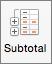 No separador Dados, selecione Subtotal