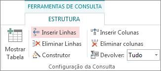 Botão Inserir Linhas no separador Estrutura de Ferramentas de Consulta