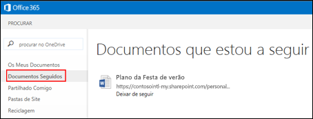 Captura de Ecrã dos documentos do OneDrive para Empresas que está a seguir no Office 365.