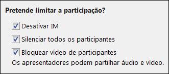 Captura de ecrã das opções da reunião para limitar a participação