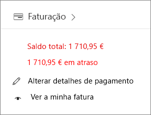 O widget Faturação na home page do Centro de Administração a mostrar um saldo em atraso.
