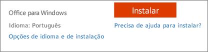 Opções de idioma e instalação para o Office 365