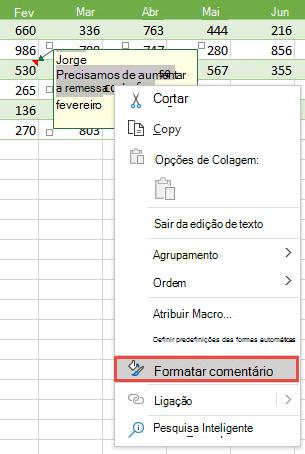 Formate um comentário ao selecionar o texto a formatar e, em seguida, clique com o botão direito do rato e selecione Formatar comentário.