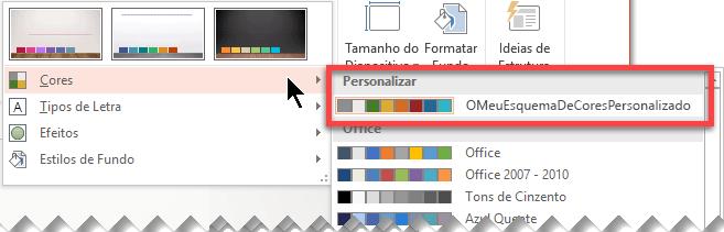 Após definir um esquema de cores personalizado, este será apresentado no menu pendente Cores
