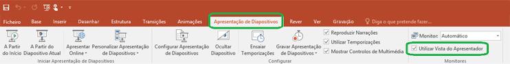 A opção Vista do Apresentador é controlada por uma caixa de verificação no separador Apresentação de Diapositivos no friso do PowerPoint.