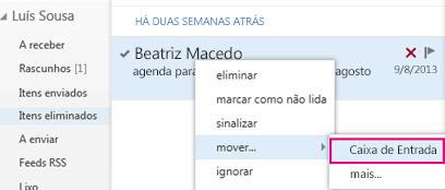 Caminho do menu a utilizar para recuperar um item da pasta Itens Eliminados no Outlook Web App