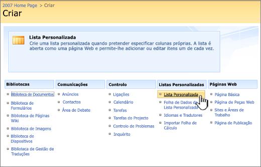 Na caixa de diálogo Criar, escolha um tipo de lista personalizada