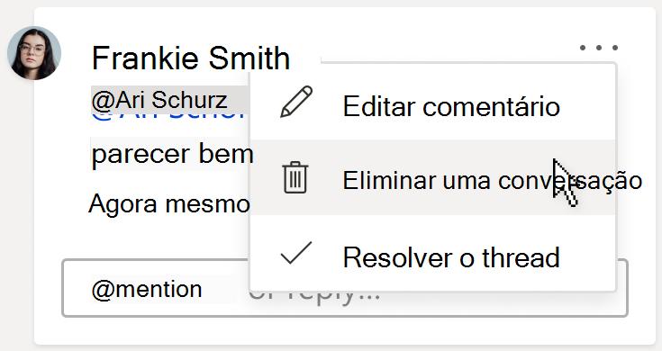 Uma imagem de um comentário, mostrando a opção de linha Eliminar no menu Mais ações de thread no cartão de comentários.