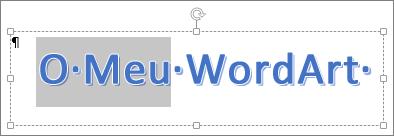 Texto do WordArt parcialmente selecionado