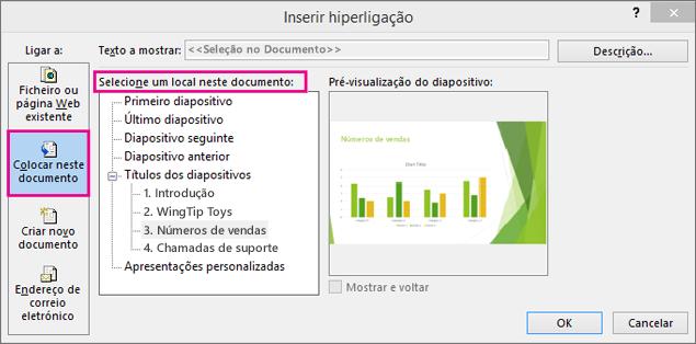 Mostra a caixa de diálogo com a opção inserir ligação no mesmo documento selecionada