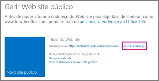 Página Gerir o Web site público a mostrar a localização de Alterar endereço.