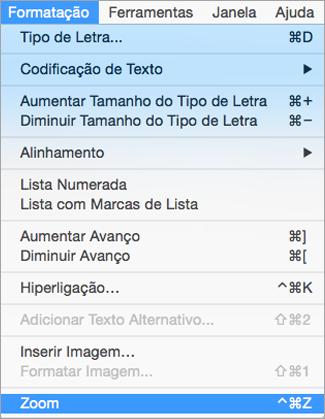 Mostra selecionar Zoom no menu Formatar