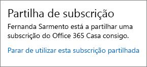 """Captura de ecrã a mostrar a secção """"Partilha de Subscrição"""" da página A Minha Conta, que mostra a ligação """"Parar de utilizar esta subscrição partilhada """"."""