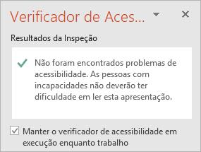 """O painel do Verificador de Acessibilidade com a caixa de verificação """"Manter o verificador de acessibilidade em execução enquanto trabalho"""""""