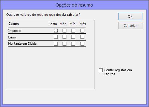 Selecione a forma como pretende que os valores de resumo sejam calculados na caixa de diálogo Opções do Resumo