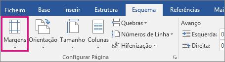 A opção Margens está realçada no separador Esquema.